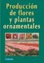 Libro Produccion Flores Y Plantas Ornamentales