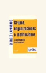 Papel GRUPOS, ORGANIZACIONES E INSTITUCIONES