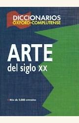 Papel DICCIONARIO OXFORD-COMPLUTENSE DE ARTE DEL SIGLO XX