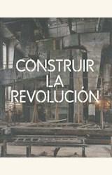 Papel CONSTRUIR LA REVOLUCION. ARTE