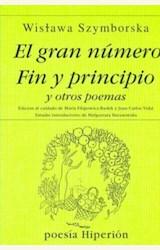 Papel EL GRAN NUMERO / FIN Y PRINCIPIO Y OTROS POEMAS