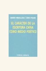 Papel EL CARÁCTER DE LA ESCRITURA CHINA COMO MEDIO POÉTICO