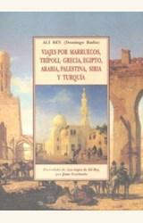 Papel VIAJES POR MARRUECOS TRIPOLI GRECIA EGIPTO ARABIA PALESTINA SIRIA Y TURQUIA