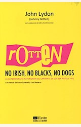 Papel ROTTEN. NO IRISH, NO BLACKS, NO DOGS