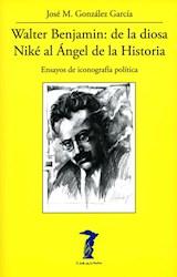 Papel WALTER BENJAMIN. DE LA DIOSA NIKE AL ANGEL DE LA HISTORIA