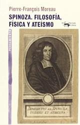 Papel SPINOZA. FILOSOFÍA, FÍSICA Y ATEÍSMO