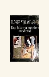 Papel FLORES Y BLANCAFLOR . UNA HISTORIA ANONIMA MEDIEVAL