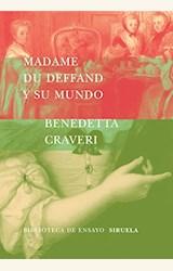 Papel MADAME DU DEFFAND Y SU MUNDO