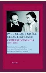 Papel CORRESPONDENCIA 1951-1970 (PAUL CELAN Y GISELE CELAN- LESTRANGE)