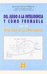 Papel DEL JUEGO A LA INTELIGENCIA Y COMO FORMARLA/2-OTRA IDEA DE I