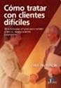 Libro Como Tratar Con Clientes Dificiles