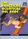 Libro Las Practicas Acuaticas Del Bebe