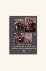 Papel CIUDADES Y LA GUERRA: 1750-1898, LAS