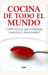 Papel COCINA DE TODO EL MUNDO (1000 RECETAS QUE COMBINAN     TRAD.