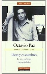 Papel OBRAS COMPLETAS VI: IDEAS Y COSTUMBRES