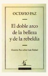 Papel LUIS BUÑUEL: EL DOBLE ARCO DE LA BELLEZA Y DE LA REBELDIA
