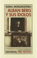 Papel ALBAN BERG Y SUS IDOLOS