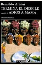Papel TERMINA EL DESFILE SEGUIDO DE ADIOS A MAMA