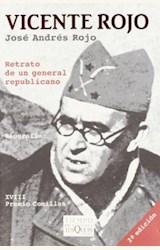 Papel VICENTE ROJO. RETRATO DE UN GENERAL REPUBLICANO