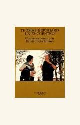 Papel THOMAS BERNHARD UN ENCUENTRO. CONVERSACIONES CON KRISTA FLEI