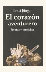 Papel CORAZON AVENTURERO, EL. FIGURAS Y CAPRICHOS