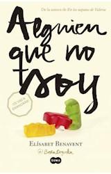 E-book Alguien que no soy (Mi elección 1)