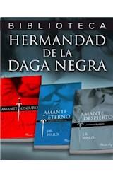 E-book Pack 3 ebooks: Amante oscuro   Amante eterno   Amante despierto (La Hermandad de la Daga Negra 1, 2)