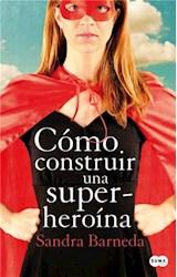 E-book Cómo construir una superheroína