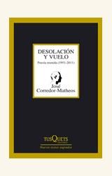 Papel DESOLACION Y VUELO (POESIA REUNIDA 1951 - 2011)