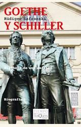 Papel GOETHE Y SCHILLER HISTORIA DE UNA AMISTAD