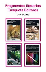 E-book Fragmentos literarios Tusquets Editores Otoño 2013