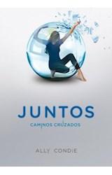 E-book Caminos cruzados (Juntos 2)