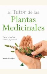 Papel EL TUTOR DE LAS PLANTAS MEDICINALES