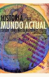 Papel HISTORIA DEL MUNDO ACTUAL. (DESDE 1945 HASTA