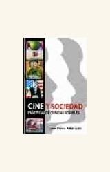 Papel CINE Y SOCIEDAD. PRACTICAS DE CIENCIAS SOCIALES (R) (2004)