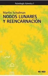 Papel NODOS LUNARES Y REENCARNACION. ASTROLOGIA KARMICA I