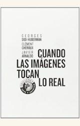 Papel CUANDO LAS IMAGENES TOCAN LO REAL