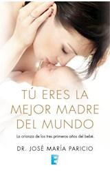 E-book Tú eres la mejor madre del mundo