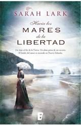 E-book Hacia los mares de la libertad (Trilogía del árbol Kauri 1)