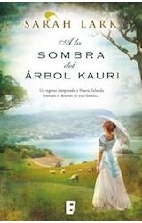 E-book A la sombra del árbol Kauri (Trilogía del árbol Kauri 2)