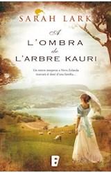 E-book A l'ombra de l'arbre Kauri (Trilogia de l'arbre Kauri 2)