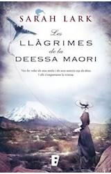 E-book Les llàgrimes de la Deessa maorí (Trilogia de l'arbre Kauri 3)