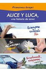 E-book Alice y Luca, una historia de amor (pack 3 novelas)
