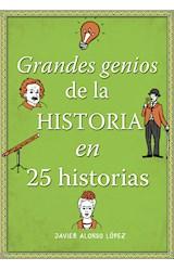E-book Grandes genios de la historia en 25 historias