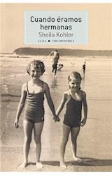 E-book Cuando éramos hermanas