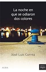 E-book La noche en que se odiaron dos colores