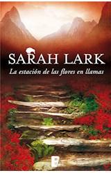 E-book La estación de las flores en llamas (Trilogía del Fuego 1)