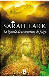E-book La leyenda de la montaña de fuego (Trilogía del Fuego 3)