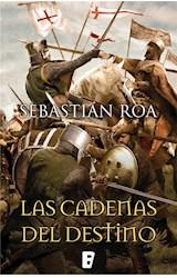 E-book Las cadenas del destino (Trilogía Almohade 3)