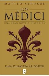 E-book Los Médici. Una dinastía al poder (Los Médici 1)